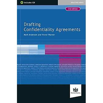 Drafting Confidentiality Agreements (3rd Revised edition) by Mark And