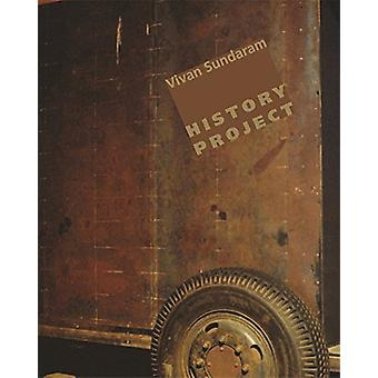 Vivan Sundaram - History Project by Homi Bhabha - 9789382381945 Book