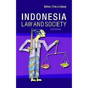 Indonesia - Law and Society by Timothy Lindsey - 9789812308191 Book