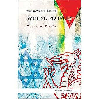 Cujo povo? -País de Gales - Israel - Palestina por jasmim Donahaye - 97807
