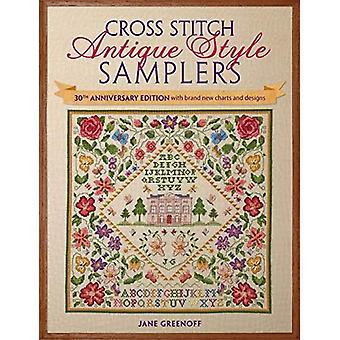 Cross Stitch antiken Stil Sampler: 30. Jubiläumsausgabe mit neuen Grafiken und designs