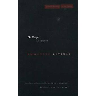 On Escape - De l'evasion by Emmanuel Levinas - 9780804741408 Book