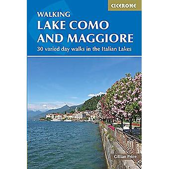 Walking Lake Como and Maggiore - Day walks in the Italian Lakes by Gil