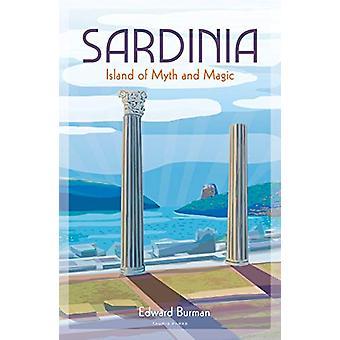 Sardinia - Island of Myth and Magic by Edward Burman - 9781788314329 B
