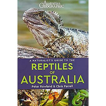 A Naturalist's Guide to the Reptiles of Australia (2nd edition) by Pe