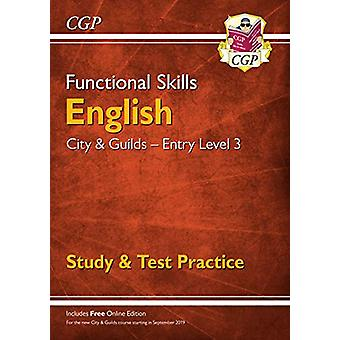 New Functional Skills English - City & Guilds Entry Level 3 - Stud