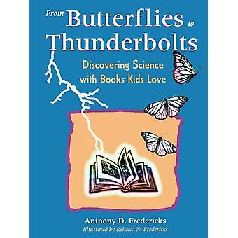 From Butterflies to Thunderbolts - Discovering Science with Books Kids