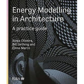 Energy Modelling in Architecture by Sonja Oliviera