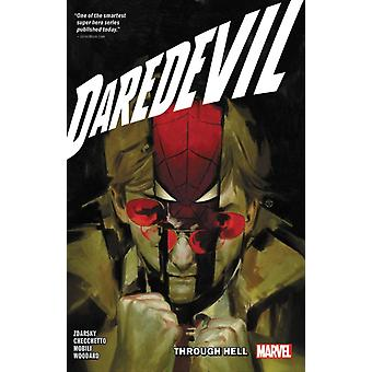 Daredevil By Chip Zdarsky Vol. 3 Through Hell by Chip Zdarsky & Illustrated by Marco Checcetto