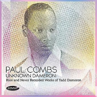 Unknown Dameron: Rare And Never Recorded Works [CD] USA import