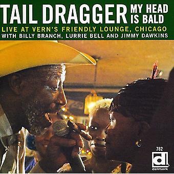 Punto de arrastre de la cola y su banda de Blues de Chicago - mi cabeza es calva-en vivo en acogedor salón Chi [CD] USA de Vern importar