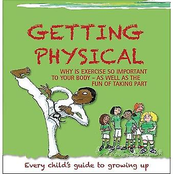 Getting Physical (Growing Up)