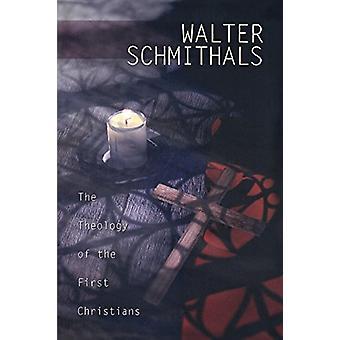Teologin av de första kristna vid Walter Schmithals - 978066425
