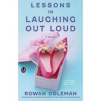 Lessons in Laughing Out Loud by Rowan Coleman - 9781451606416 Book