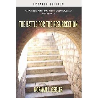 The Battle for the Resurrection by Dr Norman L Geisler - 978159244735