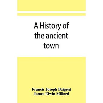 A history of the ancient town and manor of Basingstoke in the county
