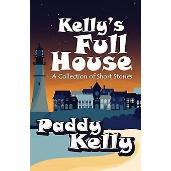 Kelly's Full House by Paddy Kelly - 9781786951472 Book