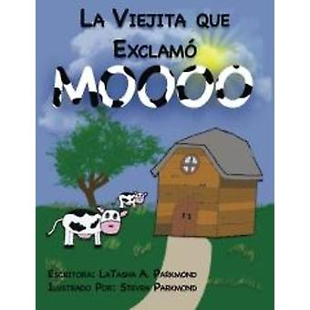 The Lady Who Cried Mooo (paperback Book)