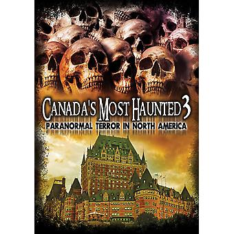 Canada's Most Haunted 3: Paranormal Terror in [DVD] USA import