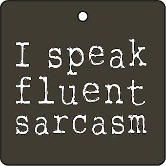 I Speak Fluent Scarcasm Car Air Freshener
