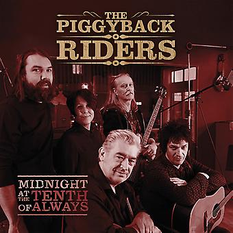 Piggyback Riders - Midnight at the Tenth of Always [CD] USA import