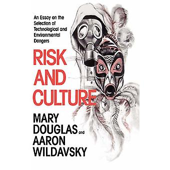 Risiko und Kultur - ein Essay über die Auswahl der technologischen und Envi