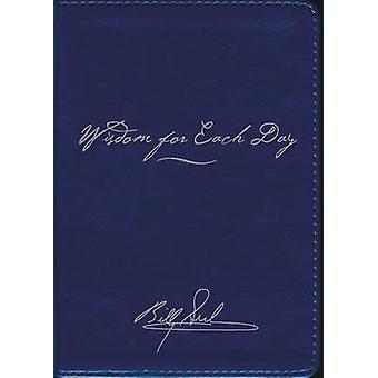Visdom for hver dag (signatur Edition) af Billy Graham - 97807180870
