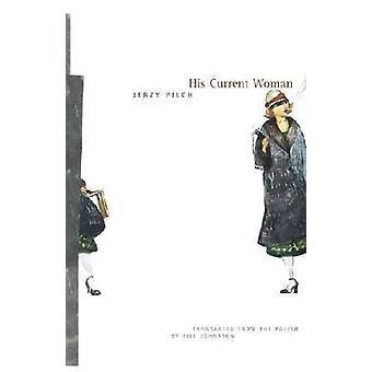 Sua mulher atual por Jerzy Pilch - Bill Johnston - livro 9780810119185