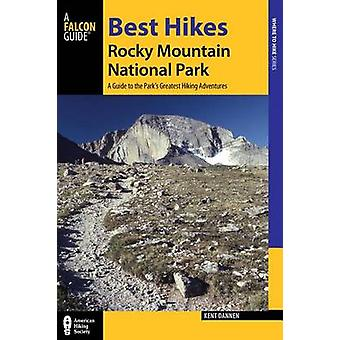 Best Hikes Rocky Mountain National Park - A Guide to the Park's Greate