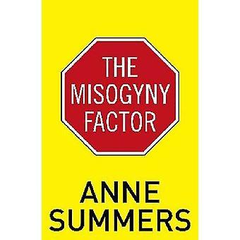 Kvinnohat faktorn av Anne Summers - 9781742233840 bok