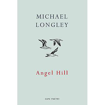 Angel Hill par Michael Longley - livre 9781911214083