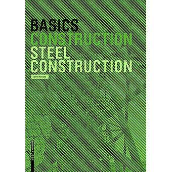 Basics Steel Construction by Katrin Hanses - Bert Bielefeld - 9783035