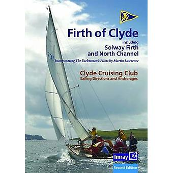 Ccc Sailing Directions and Anchorages - Firth of Clyde - Including Sol