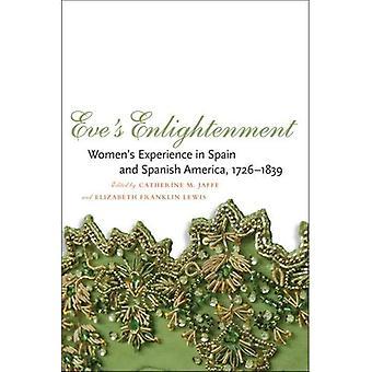 Eva's verlichting: Women's ervaring in Spanje en Spaans-Amerika, 1726-1839