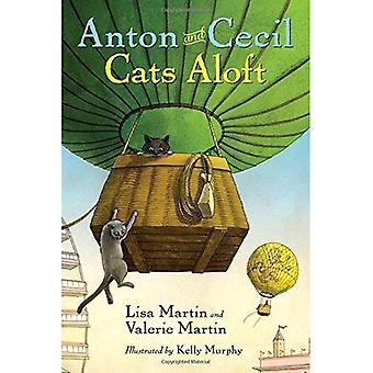 Anton and Cecil, Book 3: Cats Aloft