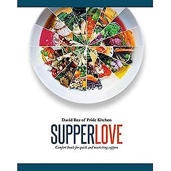 Supper kärlek: Comfort skålar för snabb och närande supéer