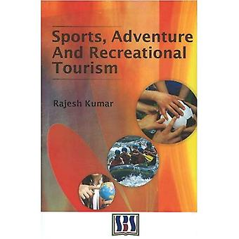 Sports, Adventure and Recreational Tourism