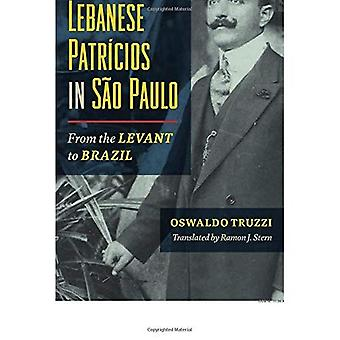 Syrian and Lebanese Patricios in Sao Paulo: From the Levant to Brazil
