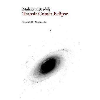 Transit komet Eclipse