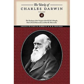 The Works of Charles Darwin Volume 4 by Darwin & Charles