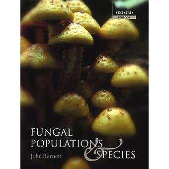 Fungal Populations and Species by Burnett & J. H.