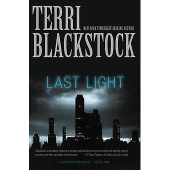 Last Light Last Light Night Light True Light Dawns Light by Blackstock & Terri