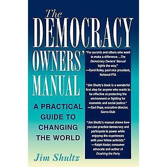 Jim Shutzin demokratian omistajien käsikirja
