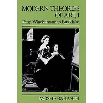 Modern Theories of Art 1 by Barasch
