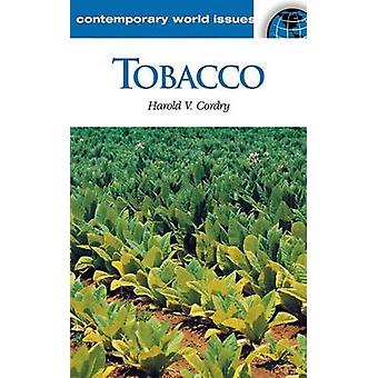 Tobacco A Reference Handbook by Cordry & Harold V.