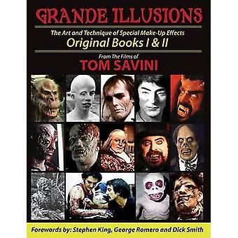 Grande Illusions Books I  II by Savini & Tom