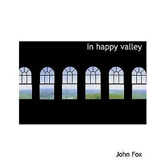 Im happy Valley von Fox & Johannes