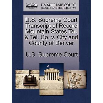 US Supreme Court avskrift av posten Mountain staterna Tel.  Tel. co v. stad och County of Denver av US Supreme Court