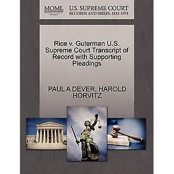 Rijst v. Guterman U.S. Supreme Court afschrift van Record met ondersteuning van de pleidooien door DEVER & PAUL A
