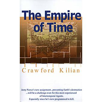 The Empire of Time by Kilian & Crawford